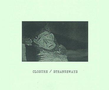 Closure and Strangeways Split Release