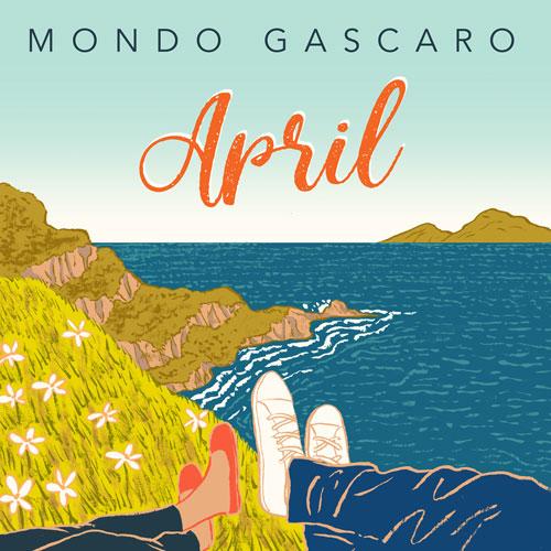 Mondo Gascaro April Single