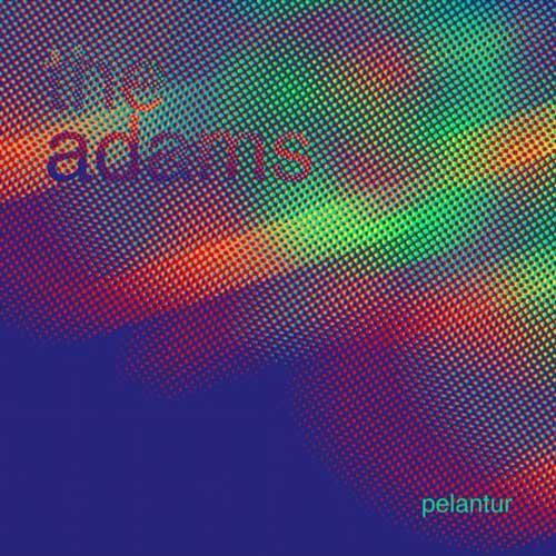 The Adams Pelantur Single