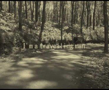 Closure I'm A Travelling Man Single Lyrics Video