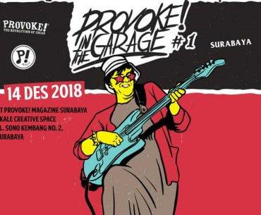 Provoke! In The Garage Surabaya