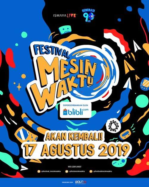 Festival Mesin Waktu Generasi 90an Ismaya LIVE Kembali 2019
