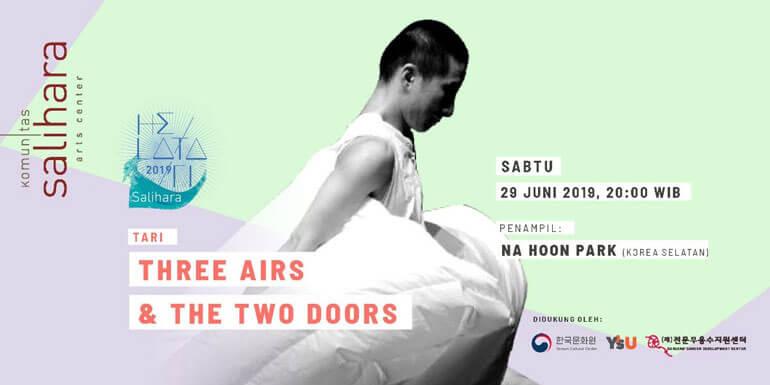 Park Na Hoon Three Airs and The Two Doors Helatari Salihara 2019