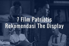 7 Film Patriotis Rekomendasi The Display