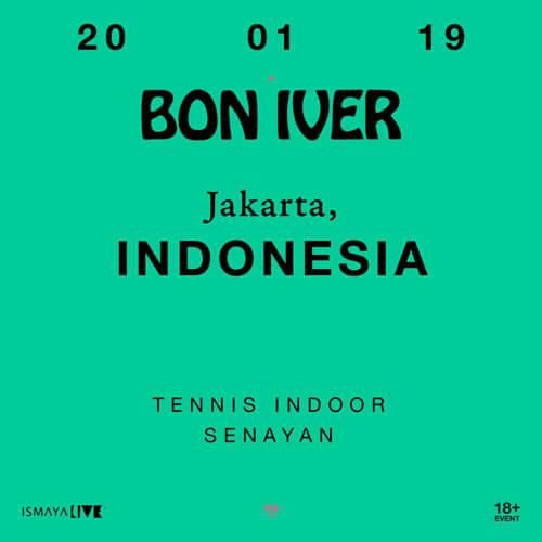 Bon Iver Harga Tiket Konser Jakarta