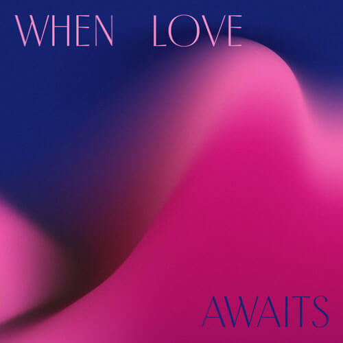 HMGNC When Love Awaits
