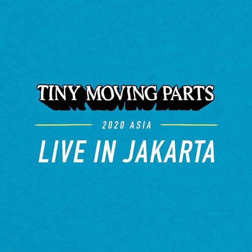 Tiny Moving Parts Jakarta Concert Asia Tour 2020
