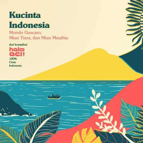 Mondo Gascaro Kucinta Indonesia Single Review